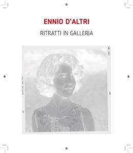 Ennio D'Altri - Ritratti in galleria - catalogo